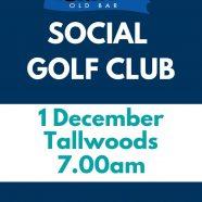 SOCIAL GOLF CLUB 1 DECEMBER