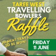 Travelling Bowlers Raffle – 11 June